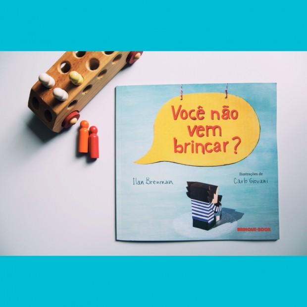 """""""Você Não Bem Brincar?"""" - Ed. Brinque-Book"""